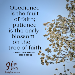 Christina Rosetti quote Obedience fruit of faith patience