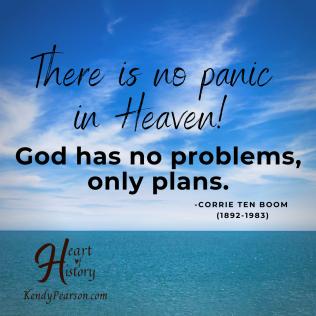 Corrie Ten Boom No panic in heaven
