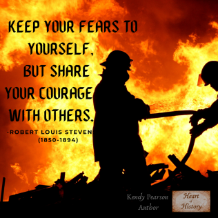 Robert Louis Stevenson quote Fears and Courage