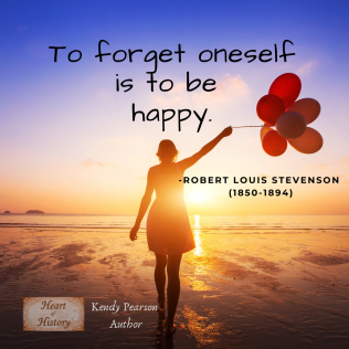 Robert Louis Stevenson quote to forget oneself is to be happy