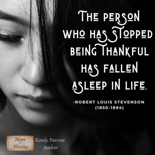 Robert Louis Stevenson quote to stop being thankful