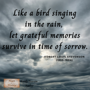 Robert Louis Stevenson quote Like a ird singing in the rain, Grateful memories survive in time of sorrow