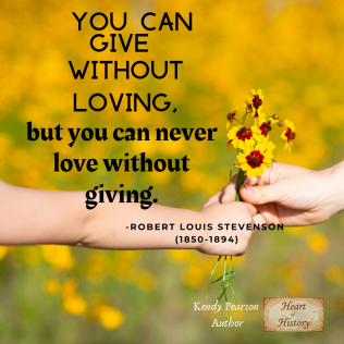Robert Louis Stevenson quote Love and giving