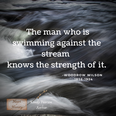 Woodrow Wilson quote swimming against the stream